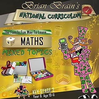 Brian Brain's National Curriculum KS2 Y6 Maths Mixed Topics cover art