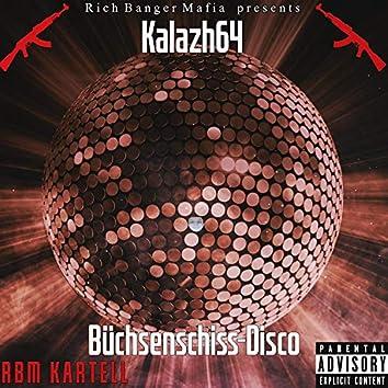 Büchsenschiss-Disco