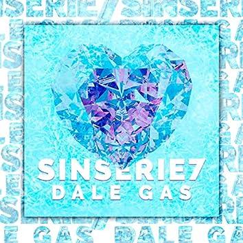 Dale Gas-Sinserie7-