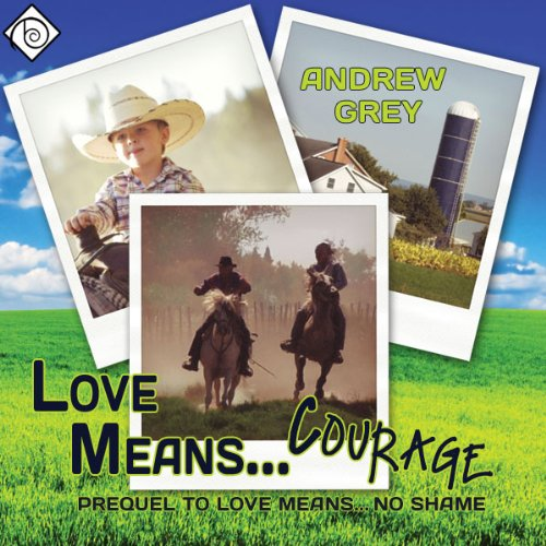 Love Means... Courage audiobook cover art