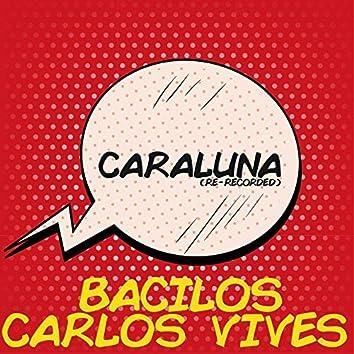 Caraluna (Re-Recorded)