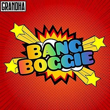 Bang Boggie
