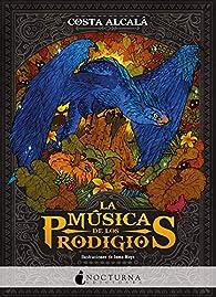 La música de los prodigios par Costa Alcalá