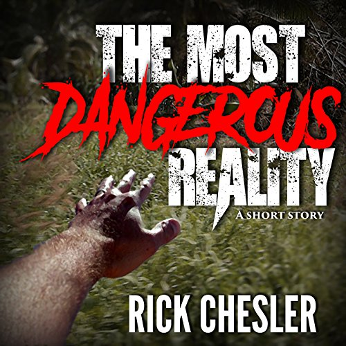 The Most Dangerous Reality cover art