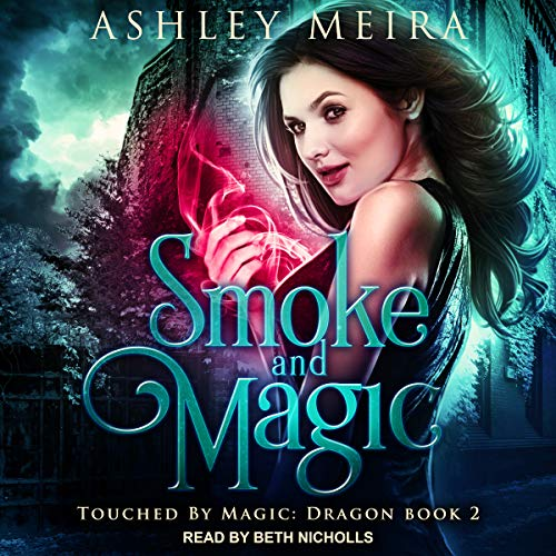 Smoke and Magic: audiobook cover art