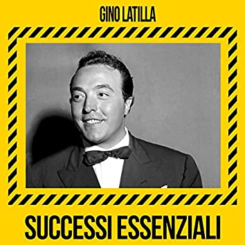 Gino Latilla - Successi Essenziali