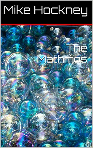 The Mathmos (The God Series Book 15) (English Edition)