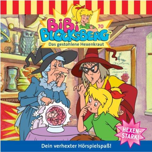 Das gestohlene Hexenkraut (Bibi Blocksberg 70) cover art