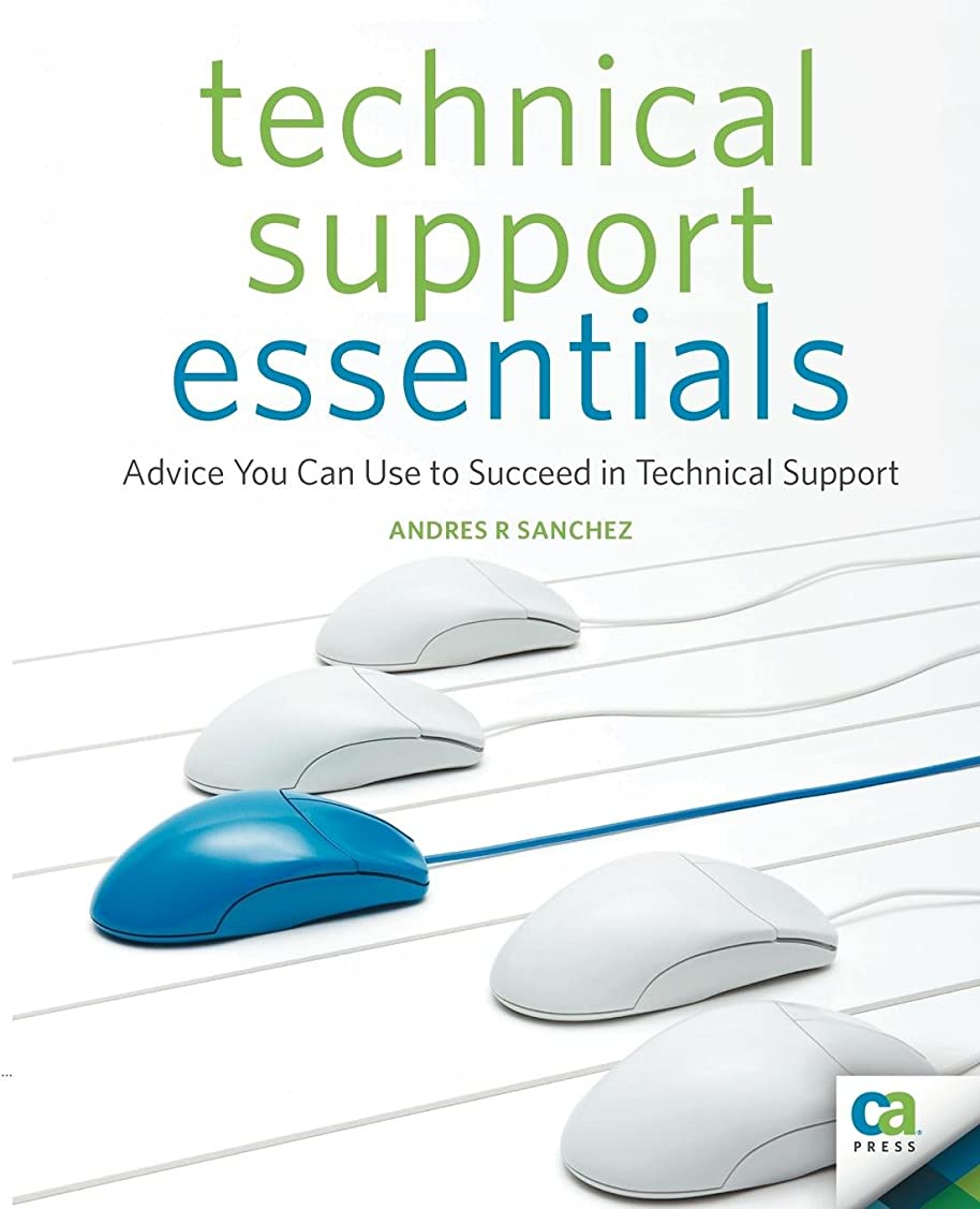 サンドイッチマラソン代理店Technical Support Essentials: Advice You Can Use to Succeed in Technical Support (Beginner to Intermediate)