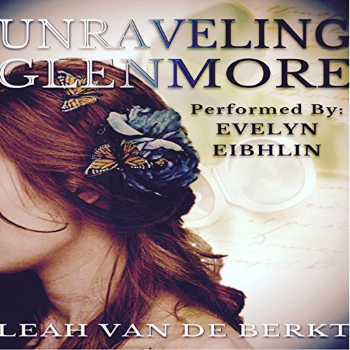 Unraveling Glenmore audiobook cover art