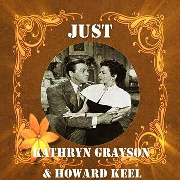 Just Kathryn Grayson & Howard Keel