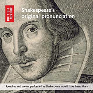 Shakespeare's Original Pronunciation     Speeches and Scenes Performed as Shakespeare Would Have Heard Them              Written by:                                                                                                                                 William Shakespeare                               Narrated by:                                                                                                                                 Ben Crystal,                                                                                        Philip Bird,                                                                                        Rebecca Pownell,                   and others                 Length: 1 hr and 15 mins     Not rated yet     Overall 0.0