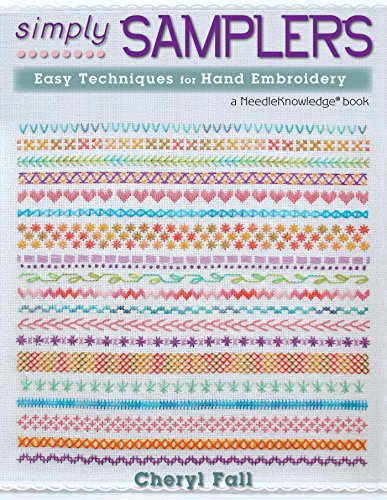 Simply Samplers: Easy Techniques for Hand Embroidery (NeedleKnowledge) (English Edition)