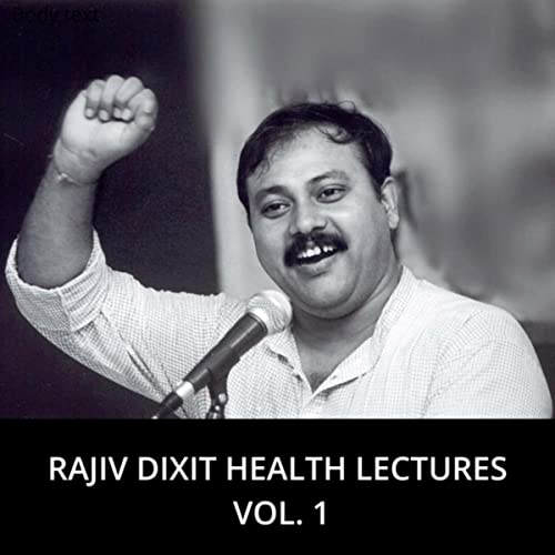 Health Lectures, Vol  1 by Rajiv Dixit on Amazon Music