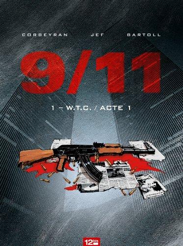 9/11 - Tome 01 : W.T.C.