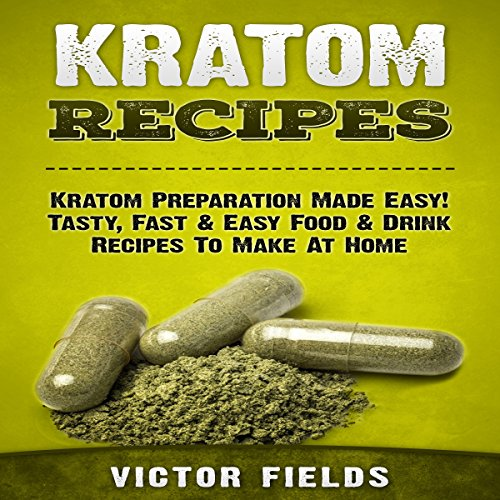 Kratom Recipes audiobook cover art