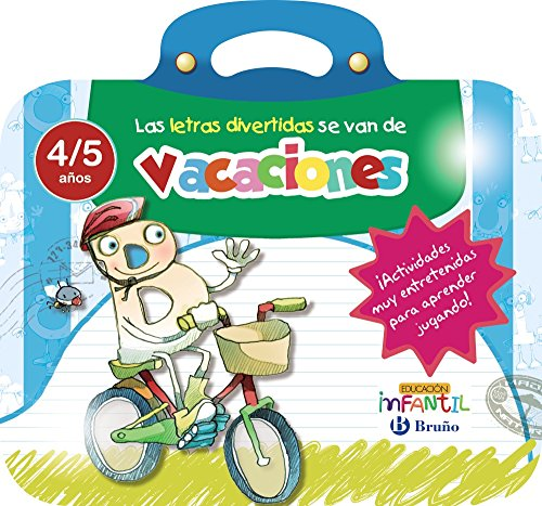 Las letras divertidas se van de vacaciones 4 años (Castellano - Material Complementario - Vacaciones Educación Infantil) - 9788469613535