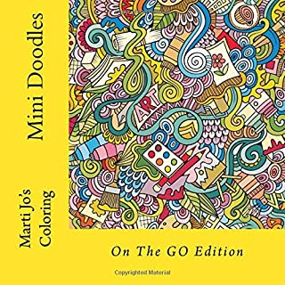 Mini Doodles: On The GO Edition (On The GO Coloring Books) (Volume 4)
