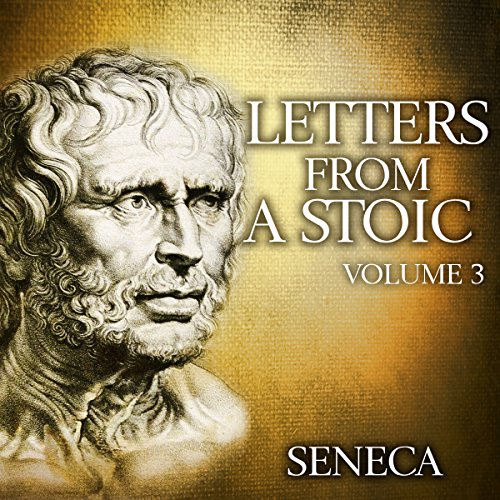 Letters from a Stoic: Volume 3 audiobook cover art