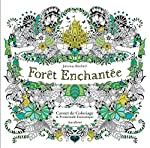 Forêt enchantée - Carnet de coloriage et Chasse au trésor antistress de Johanna Basford