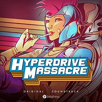 Hyperdrive Massacre (Original Game Soundtrack)