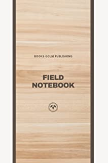 Field Notebook: Dot Dots Doted Memo Book, Basics, Step-by-Step, Guide for Beginners and Experts, For Professional and Pers...