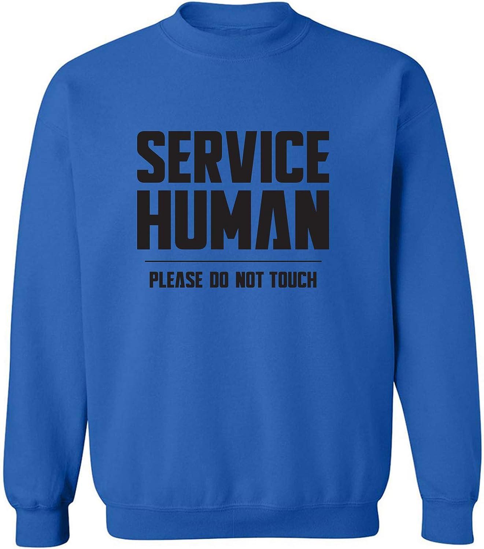 Service Human:Please Do Not Touch Crewneck Sweatshirt