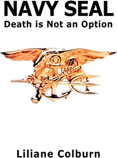 Navy Seal: Death Is Not an Option