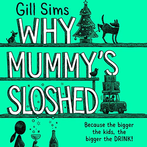 Why Mummy's Sloshed cover art