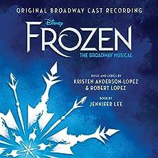 Frozen: The Broadway Musical (Original Broadway Cast Recording)