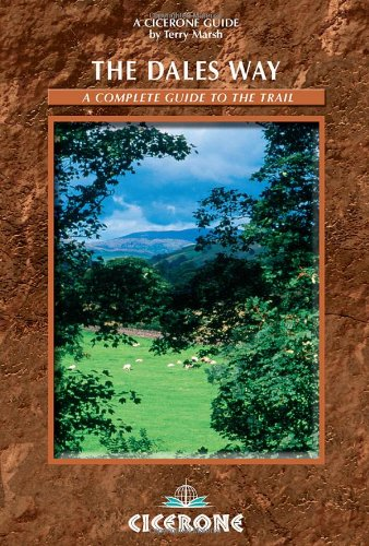 The Dales Way: A Complete Guide to the Trail (British Long-distance Trails)