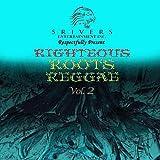Righteous Roots Reggae, Vol. 2