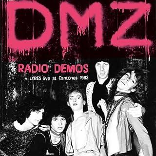 Radio Demos / Live at Cantones Boston 1982 - Split by DMZ / LYRES (2011-08-02)