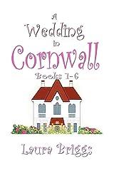 A Wedding in Cornwall (Books 1-6) (A Wedding in Cornwall Boxset Book 1) Kindle Edition