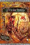 La Ville des Mystères (Merveilles du Monde Hurlant t. 1)