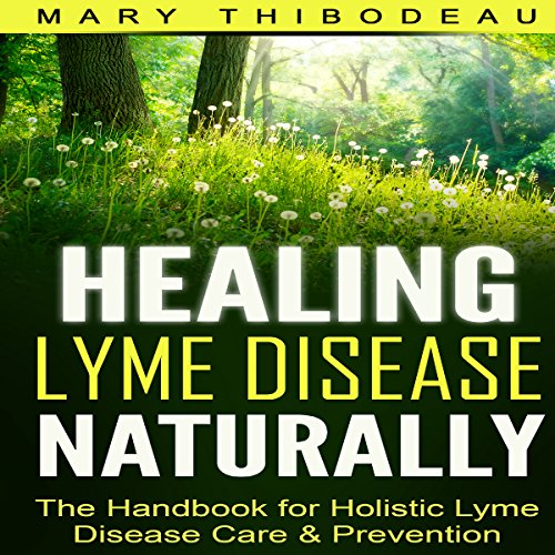 Healing Lyme Disease Naturally audiobook cover art