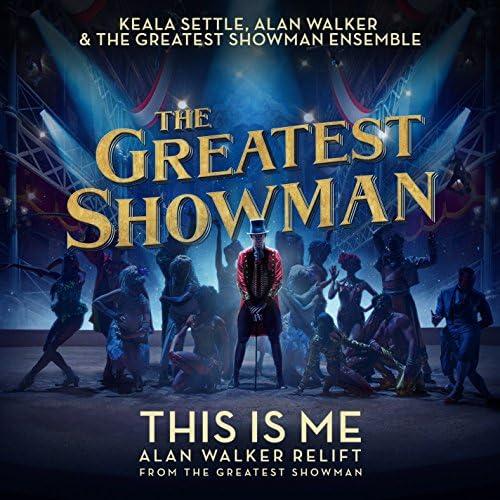 Keala Settle & The Greatest Showman Ensemble