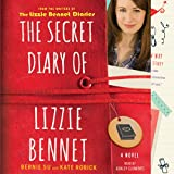 The Secret Diary of Lizzie Bennet: A Novel
