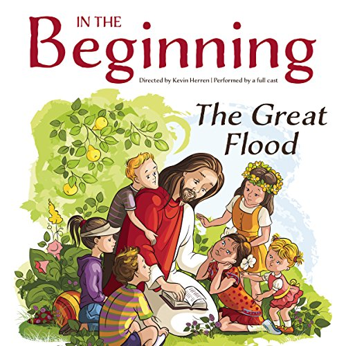 In the Beginning: The Great Flood  Audiolibri