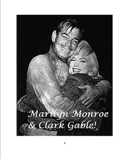 Marilyn Monroe and Clark Gable!