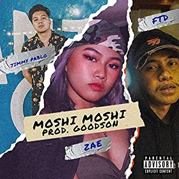Moshi (feat. Zae & FTD)
