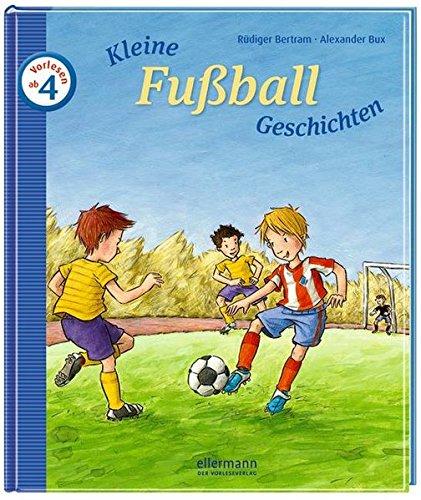 Kleine Fußballgeschichten zum Vorlesen