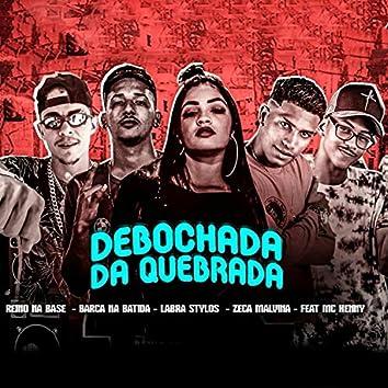 Debochada na Quebrada (feat. Mc Henny & Labra Stylos)