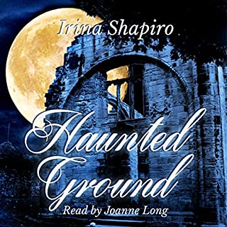 Haunted Ground                   By:                                                                                                                                 Irina Shapiro                               Narrated by:                                                                                                                                 Joanne Long                      Length: 11 hrs and 6 mins     42 ratings     Overall 4.4