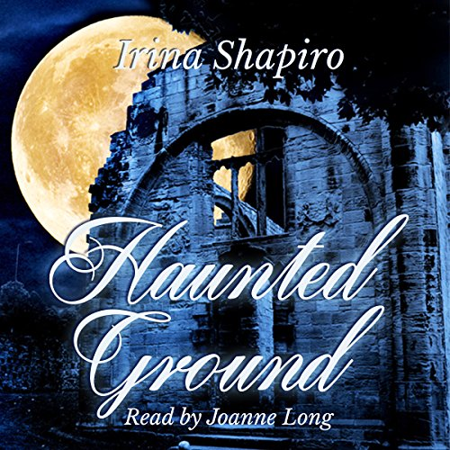 Haunted Ground Audiobook By Irina Shapiro cover art