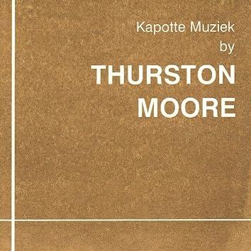 Kapotte Muziek by Thurston Moore