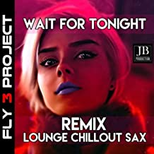 Wait For Tonight (Jennifer Lopez Instrumental Version)