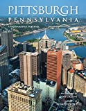 Pittsburgh, Pennsylvania: A Photographic Portrait