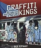 Graffiti Kings: New York City Mass Transit Art of the 1970's