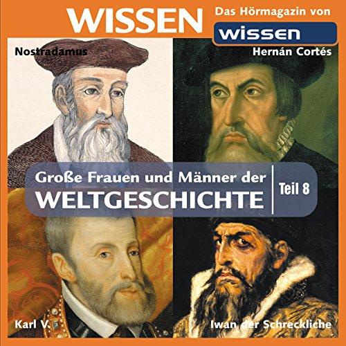 Große Frauen und Männer der Weltgeschichte 8 Titelbild